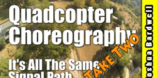 QUADCOPTER-CHOREOGRAPHY-Its-All-The-Same-Signal-Path-Take-Two