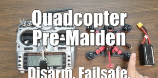 Quadcopter-Pre-Maiden-Checklist-Disarm.-Failsafe