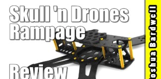 Rampage-by-Skull-n-Drones-QUADCOPTER-FRAME-REVIEW