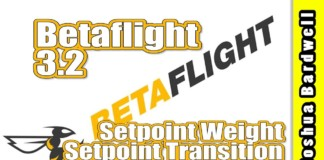Betaflight-3.2-Setpoint-Weight-and-Setpoint-Transition