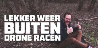 Lekker-Weer-Buiten-Drone-Racen