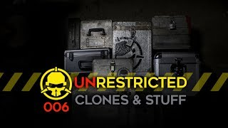 Unrestricted-Podcast-Ep006-Clones-and-Stuff
