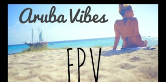 Aruba-Vibes-FPV-Adventures