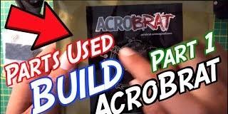 Acrobrat-PartsBuild-Video-Part-1