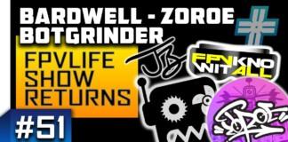 FPVLIFE-RETURNS-51-BARDWELL-BOTGRINDER-ZOROE-VEK-RANDOMFPV