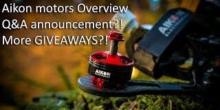 Aikon-Electronics-2207-2450kv-motors-overview-QA-more-GIVEAWAYs-VLOG-FPV-freestyle