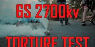 6S-2700kv-TORTURE-TEST-FL1-20x20-Stack