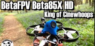 BetaFPV-Beta85X-HD-Cinewhoop-review-supplied-by-BetaFPV