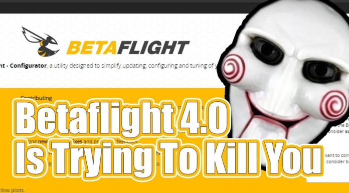 Betaflight-4.0-is-trying-to-kill-you.-Here39s-how-to-stop-it