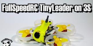Followup-The-FullSpeedRC-TinyLeader-on-3S