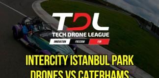 Intercity-Istanbul-Park-Drones-vs-Caterhams